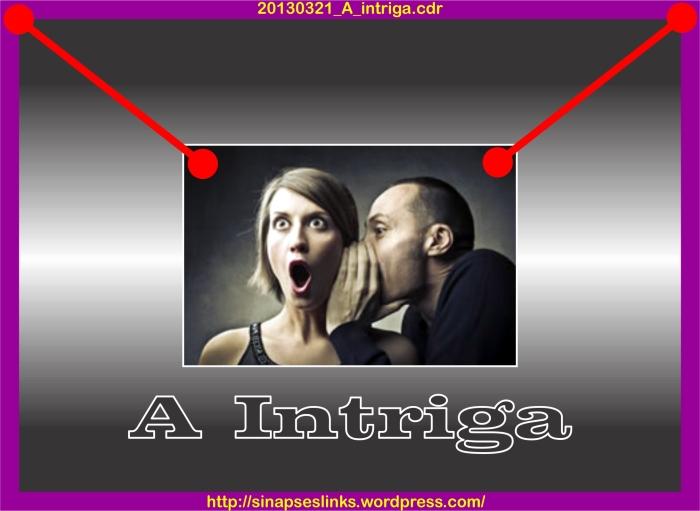 20130321_A_intriga
