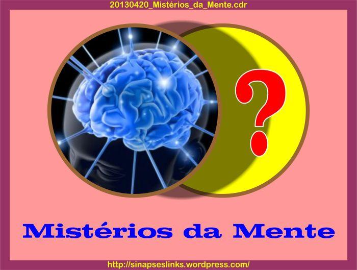 20130420_Mistérios_da_Mente