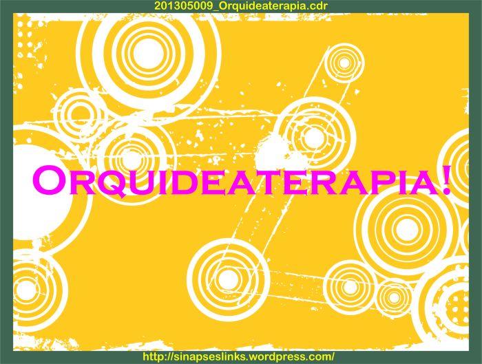 201305009_Orquideaterapia