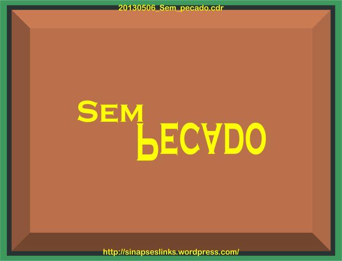 20130506_Sem_pecado