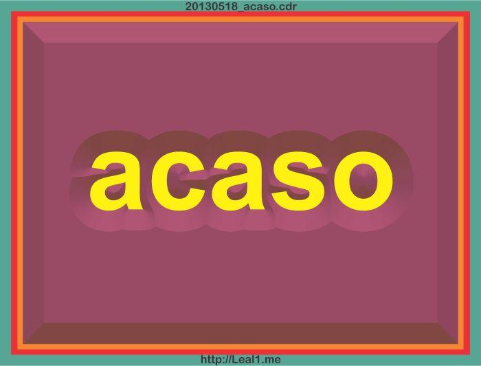 20130518_acaso