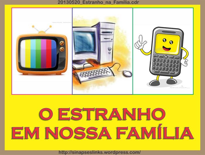 20130520_Estranho_na_Família
