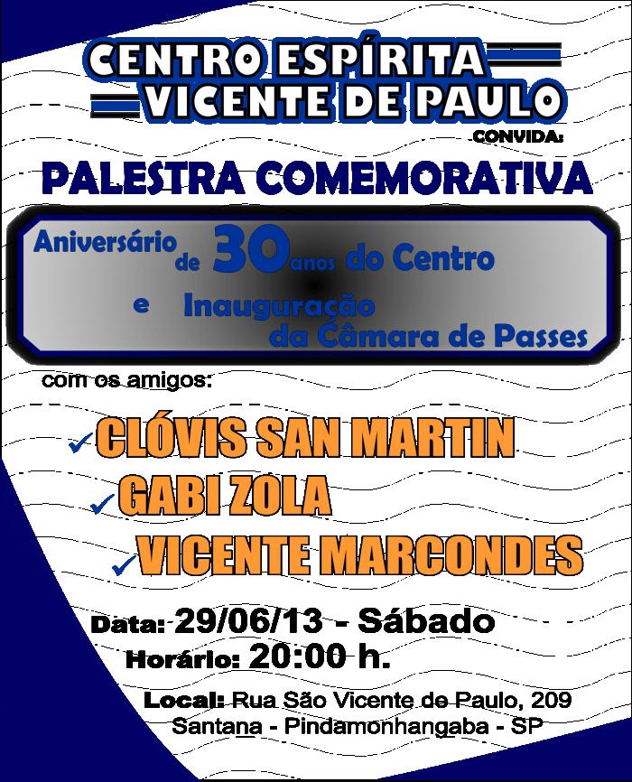 Centro Espírita Vicente de Paulo - Palestra  Comemorativa curvas colorido