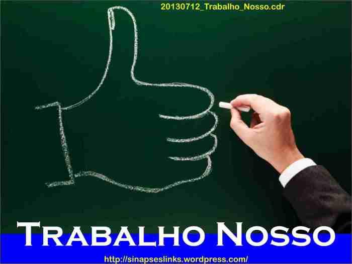 20130712_Trabalho_Nosso