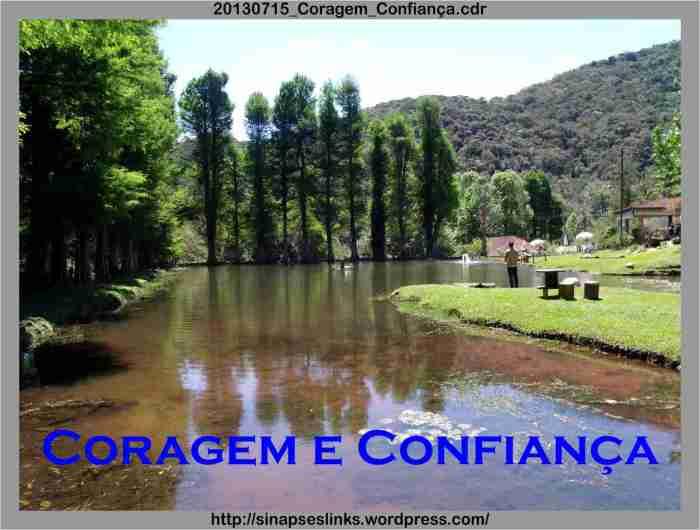 20130715_Coragem_Confiança
