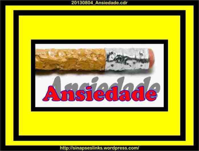 20130804_Ansiedade