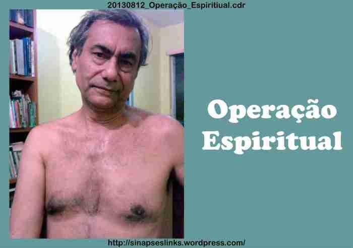 20130812_Operação_Espiritiual
