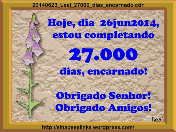 20140623_Leal_27000_dias_encarnado