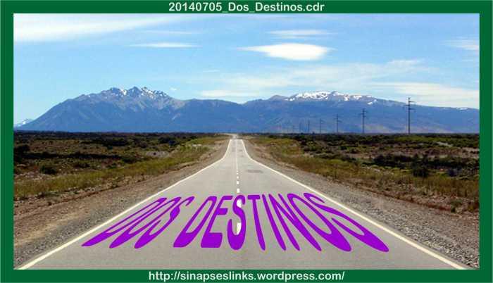 20140705_Dos_Destinos