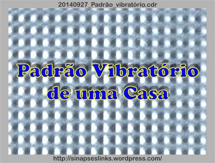 20140927_Padrão_vibratório