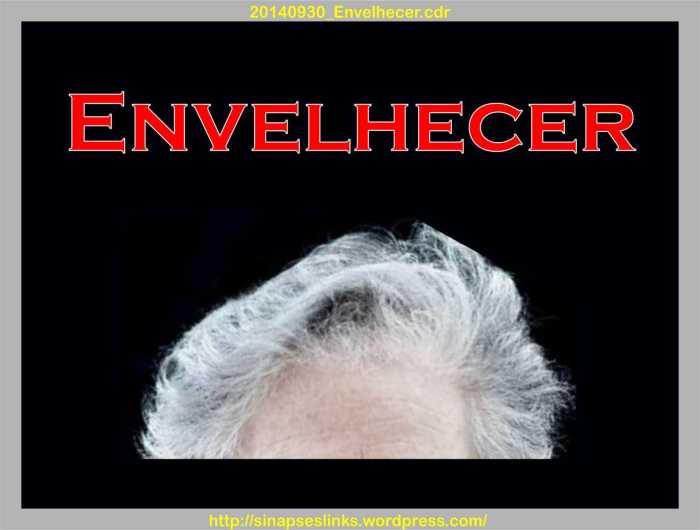 20140930_Envelhecer