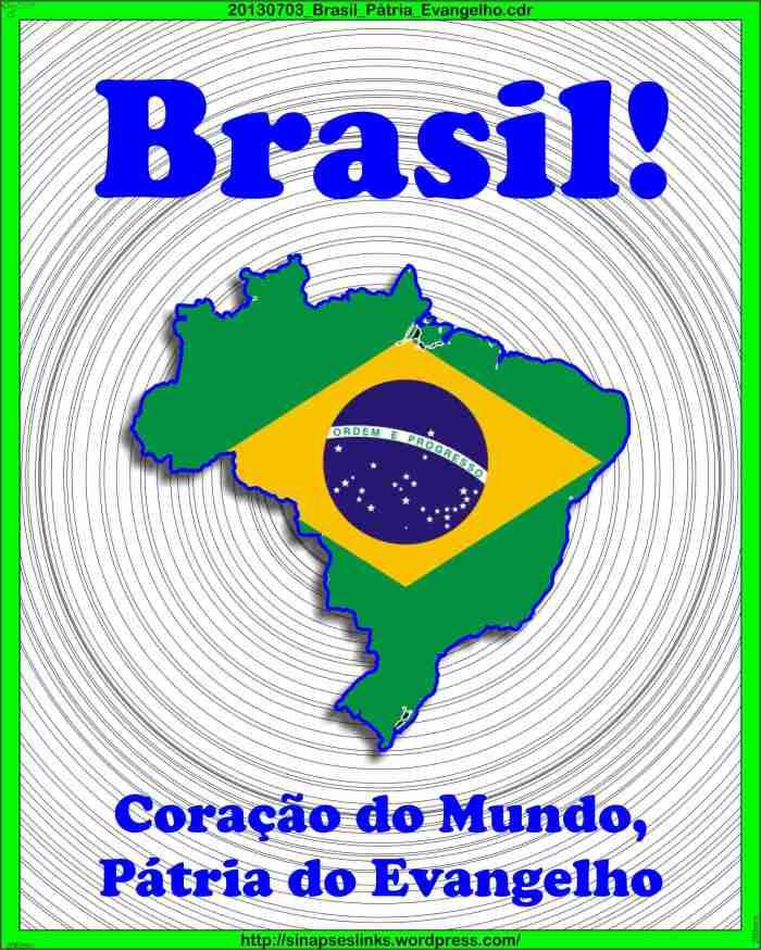 20130703_Brasil_Pátria_Evangelho