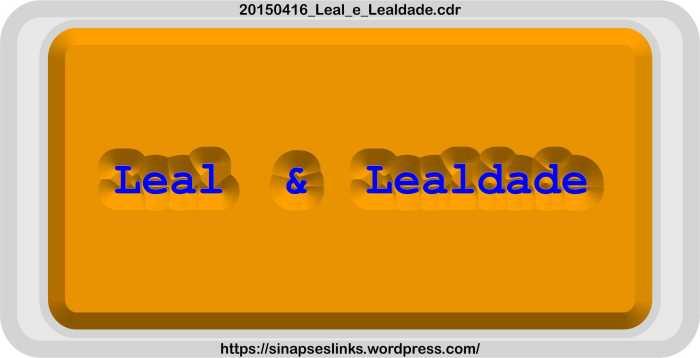 20150416_Leal_e_Lealdade
