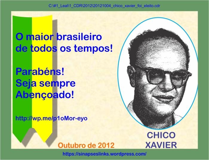 20121004_chico_xavier_foi_eleito